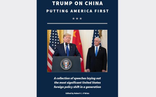 在美国总统大选即将投票的前一天,美国国家安全委员会推出网络版新书《特朗普论中国:美国优先》,该书汇集了特朗普总统以及内阁成员有关对华政策的系列演讲。(网站截图)