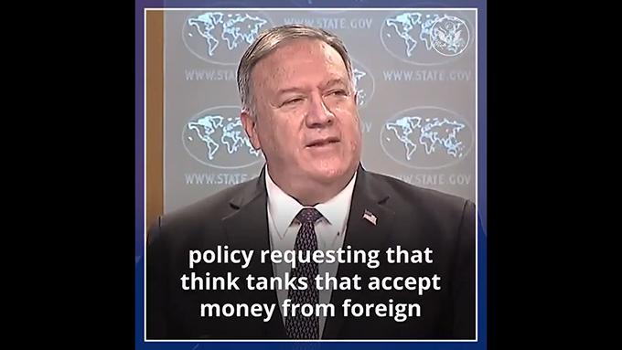 蓬佩奥国务卿表示,接受中国等外国政府资金的美国智库必须公布相关信息。(推特截图)